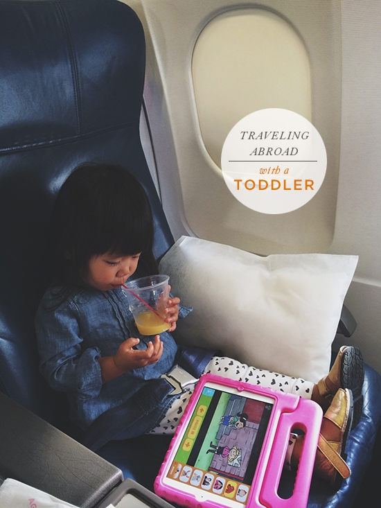 traveling abroad with a toddler... - Oh Joy!