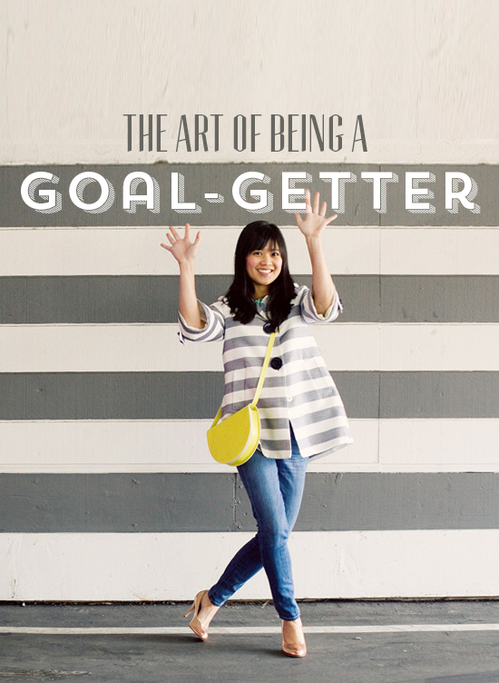 Oh Joy | Art of Being a Goal-Getter