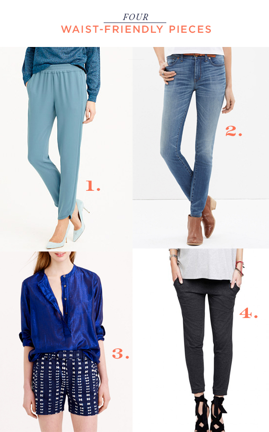 4 Waist Friendly Pieces