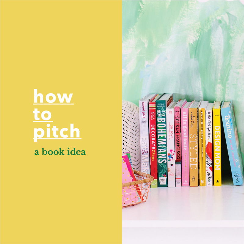 How to Pitch a Book Idea / via Oh Joy!